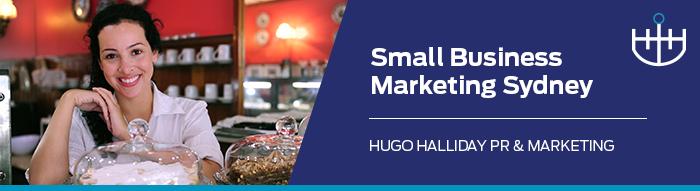 Small Business Marketing Sydney_hugo halliday pr and marketing sydney