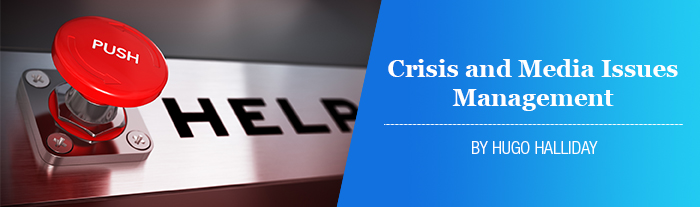 Crisis and Media Issues Management