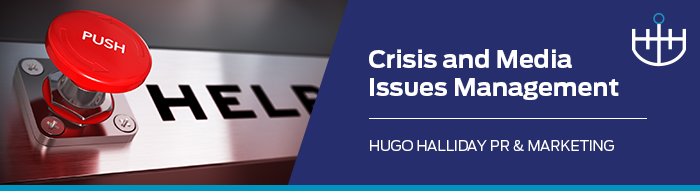 Crisis and Media Issues Management_hugo halliday pr and marketing sydney