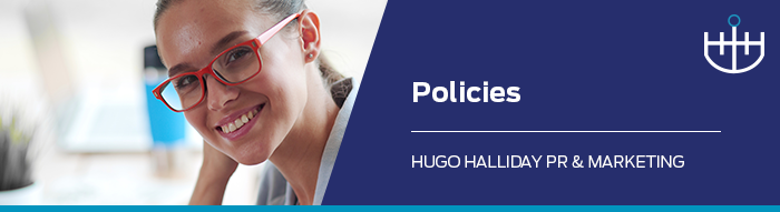 policies_hugo halliday pr and marketing sydney