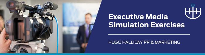 Executive Media Simulation Exercises_hugo halliday pr and marketing sydney