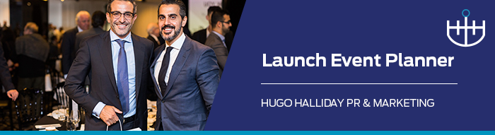 launch-event-planner_hugo halliday pr and marketing sydney